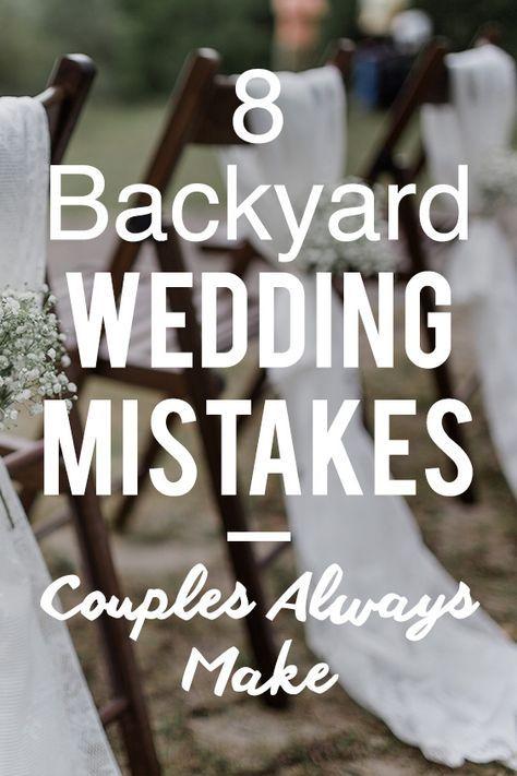 10 Mistakes Brides Make When Planning A Backyard Wedding #backyardwedding