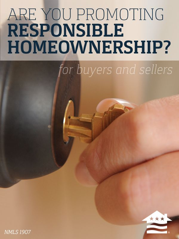How to promote responsible home ownership and protect your reputation as a real estate agent