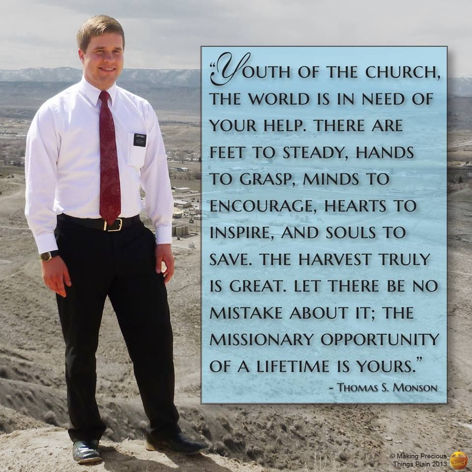 Missionary Work Quotes Lds: Lds Missionary Quotes Or Thoughts. QuotesGram