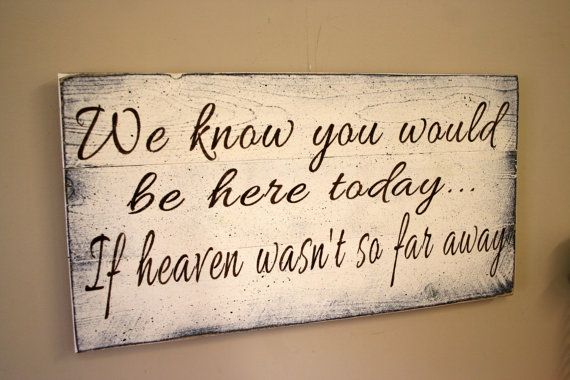 We Know You Would Be Here Wedding Sign Pallet von RusticlyInspired