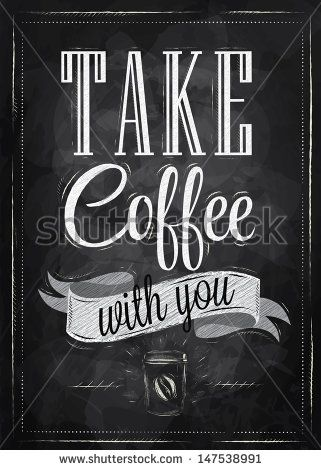 Poster lettering take coffee with you stylized drawing with chalk on poster lettering take coffee with you stylized drawing with chalk on blackboard stock vector fandeluxe Gallery