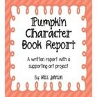This is such a fun book report to do in the fall.  Students read a book and then decorate a pumpkin to look like the main character.  My students h...