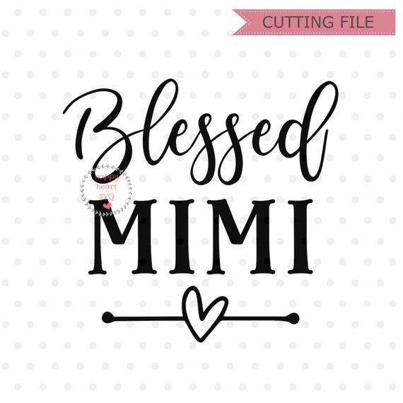 Download Blessed Mimi Svg, Blessed Grandma svg, Blessed Nana SVG ...