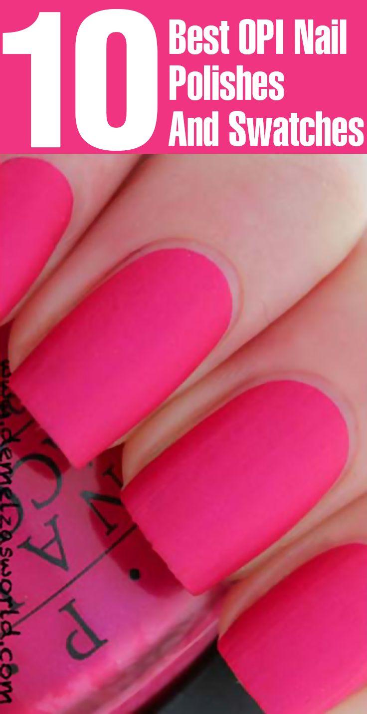 15 Best OPI Nail Polish Shades And Swatches | Friesen und Nagellack