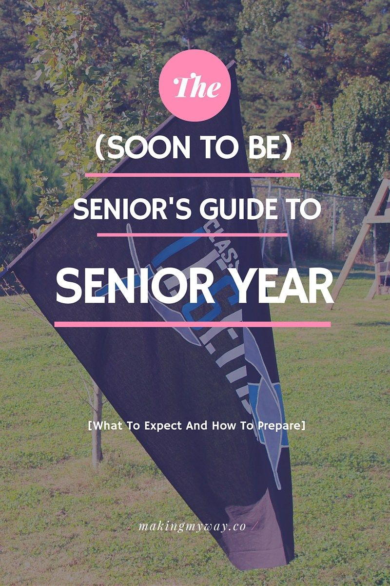 advice for high school seniors the o jays schools and blog the soon to be senior s guide to senior year