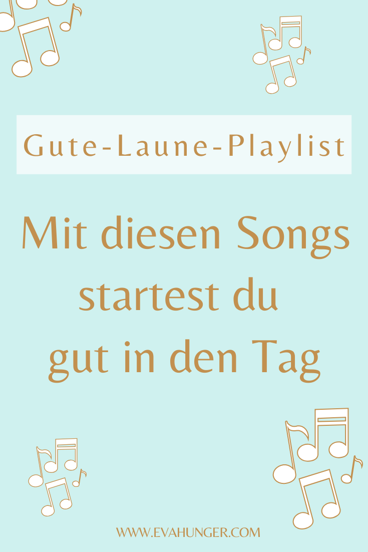 Gute Laune Playlist Playlist 9 Songs Songs