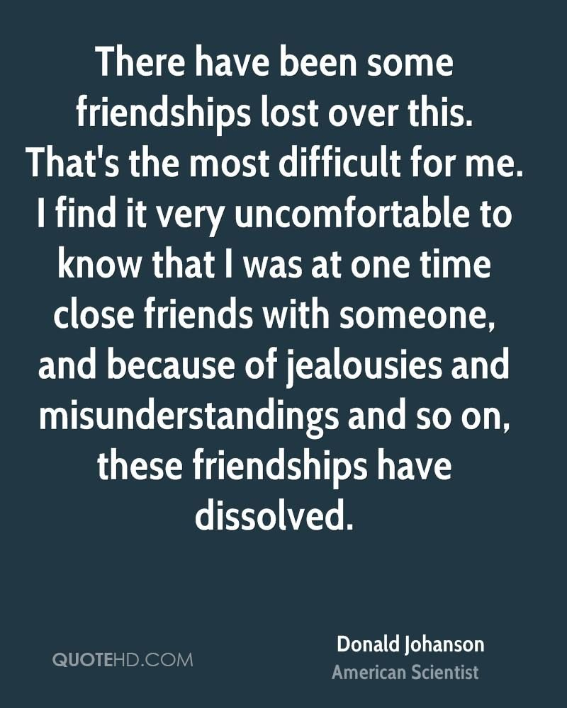 Quotes About Friendship Misunderstanding Friendship Lost Quotes  There Have Been Some Friendships Lost