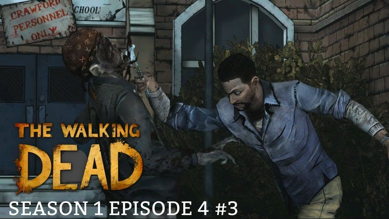 The Walking Dead Game Season 1 episode 4 3