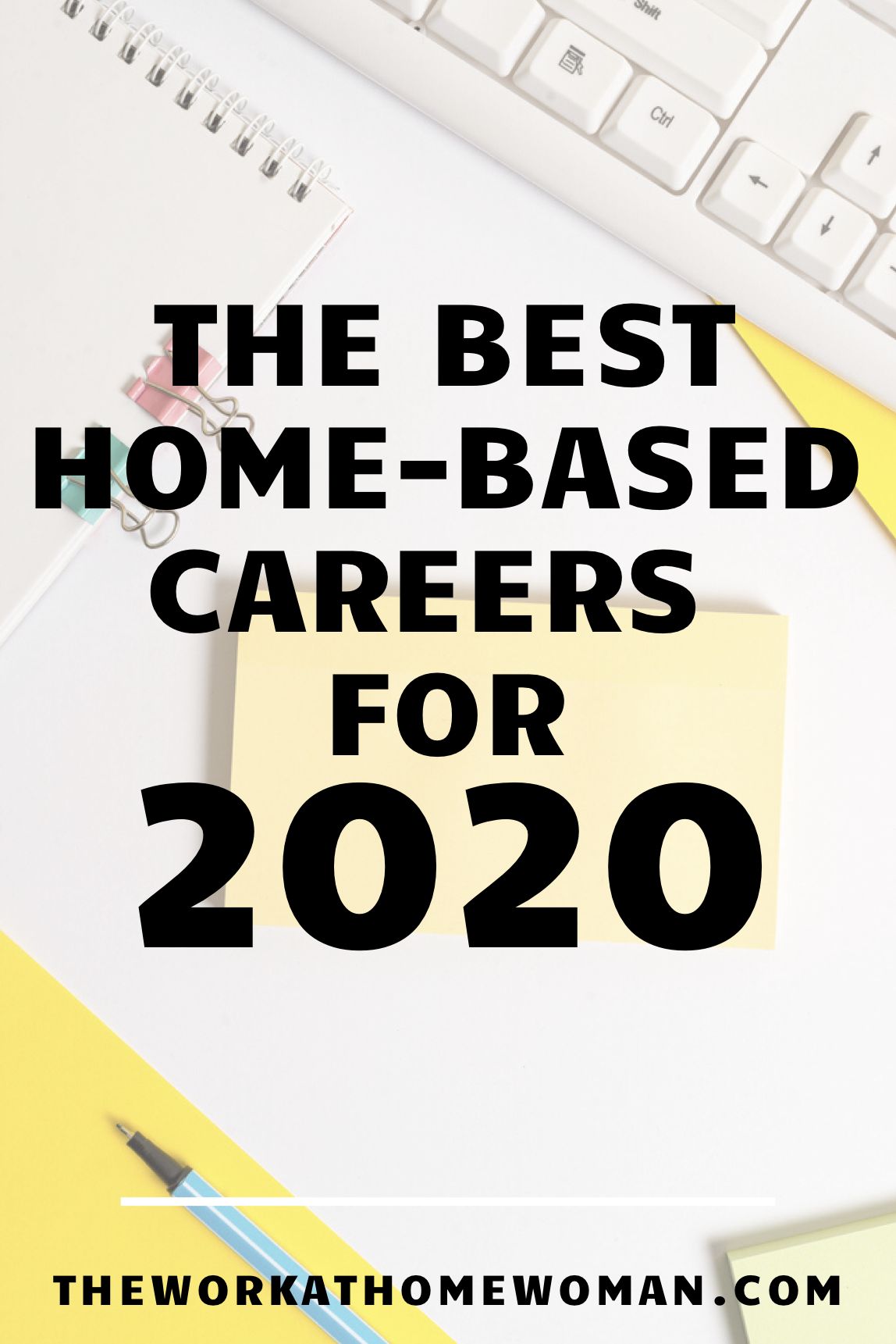 The Best Work From Home Jobs For 2020