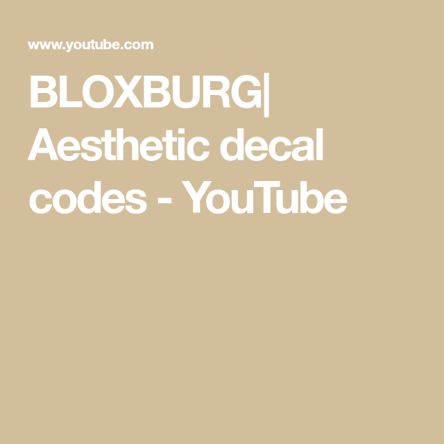 Bloxburg Aesthetic Decal Codes Youtube Bloxburg In 2019 - yellow aesthetic decal ids roblox yellow aesthetic decal id