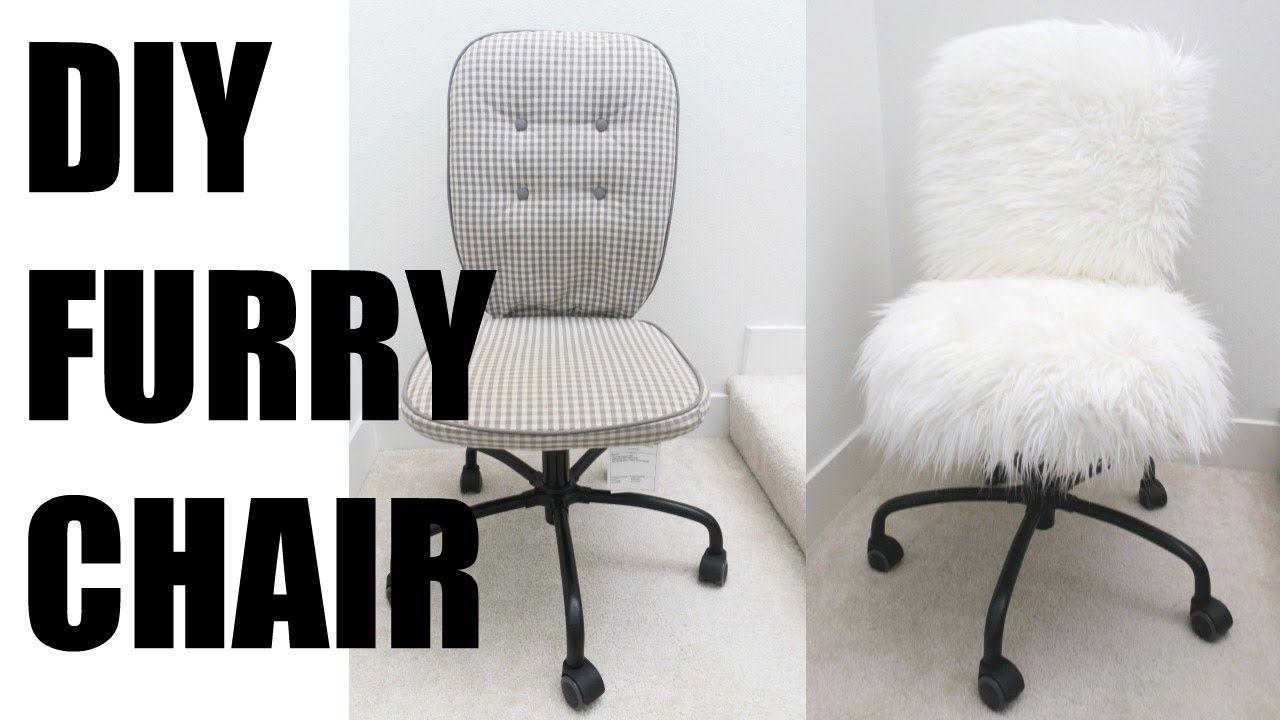 Diy fur chair more serein youtube desk chair covers