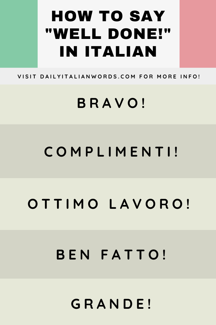How To Say Well Done In Italian Italian Words Italian Language Italian Language Learning