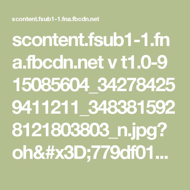 scontent.fsub1-1.fna.fbcdn.net v t1.0-9 15085604_342784259411211_3483815928121803803_n.jpg?oh=779df01a5f64f14ce5eb423df341f841&oe=58CDBAB0