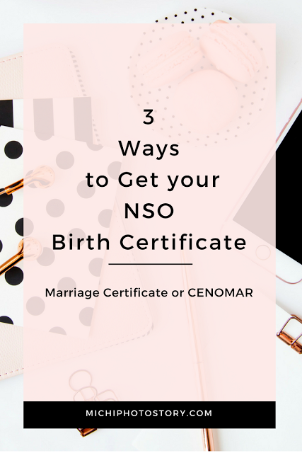3 Ways to Get your NSO Birth Certificate | Birth certificate, Birth ...