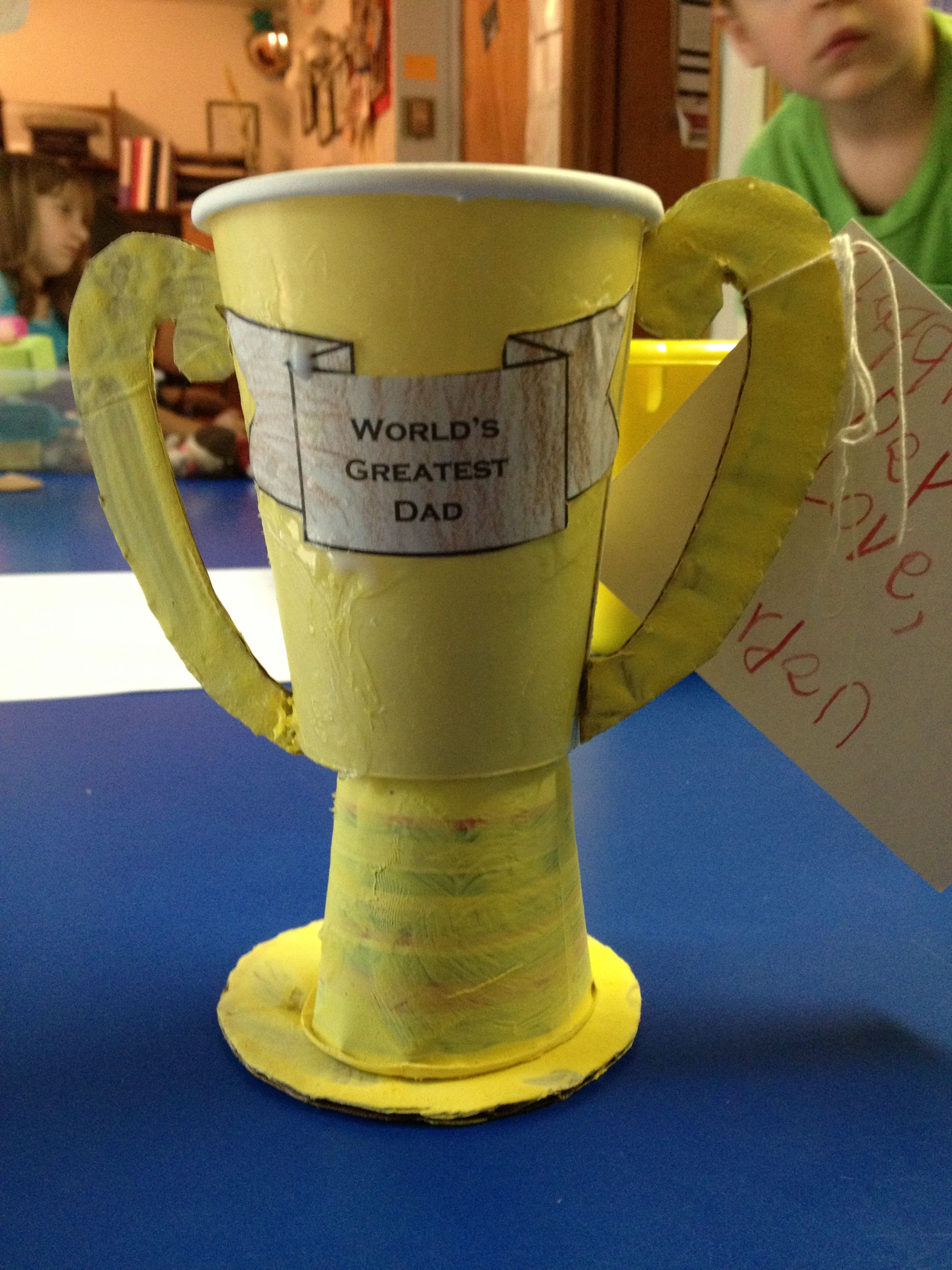 My Pre School Class Version Of The Trophy Father S Day