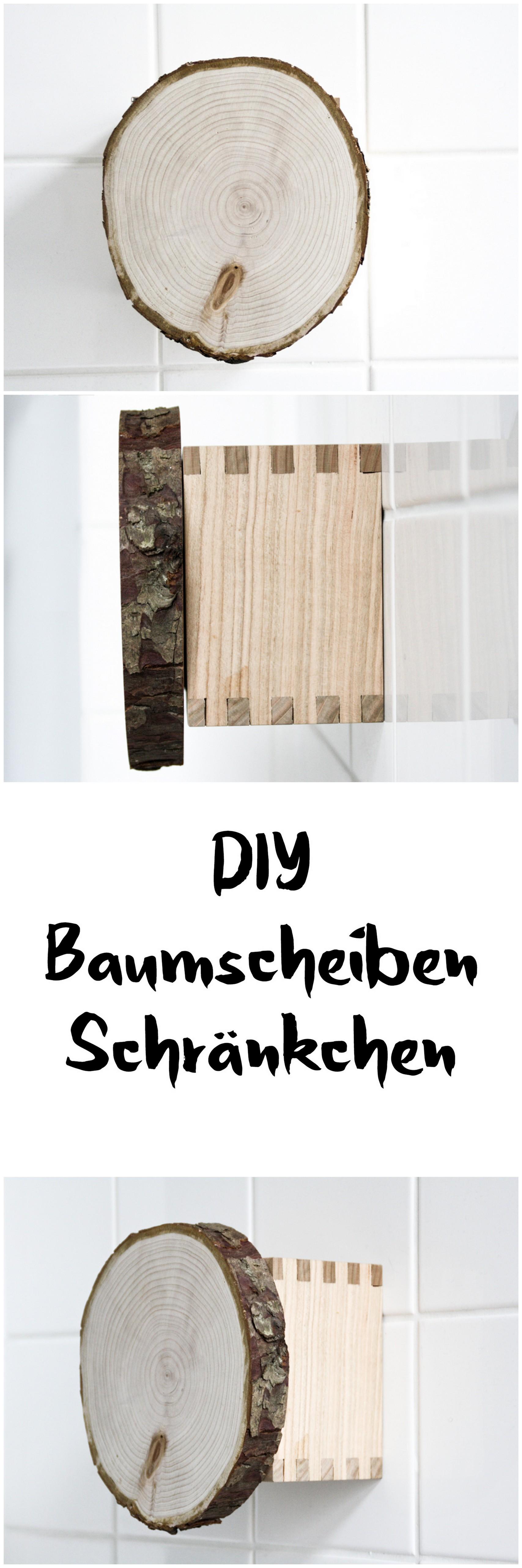 Diy Baumscheiben Medizinschrank Bastelschrank Holz