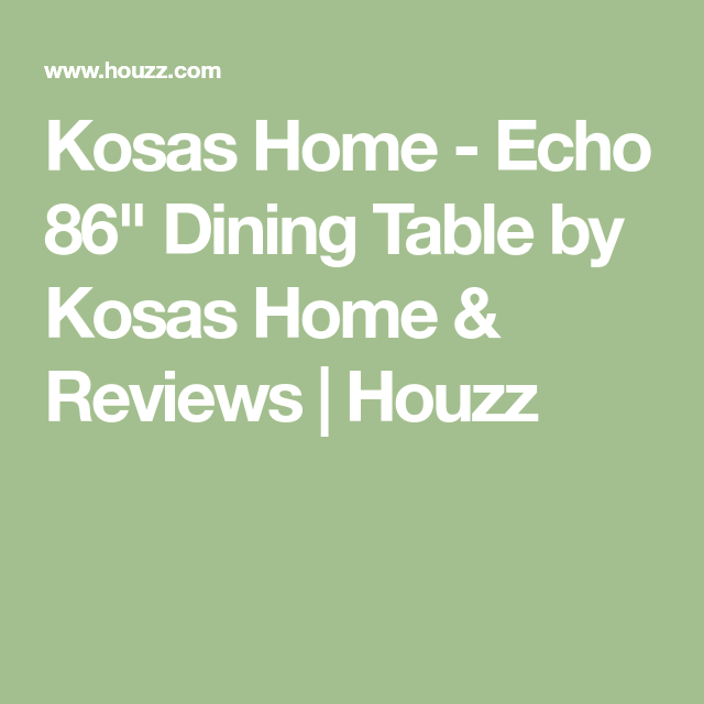 "Kosas Home Echo 86"" Dining Table by Kosas Home & Reviews"
