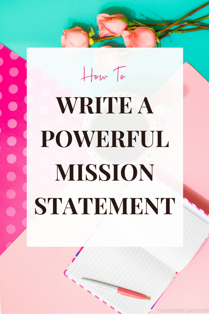 How To Write A Powerful Mission Statement For Your Brand