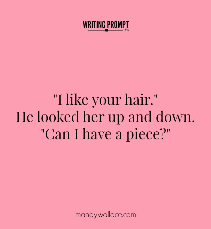 Writing Prompt 117 A Piece Of You