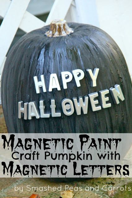 this is too cool!! Magnetic paint pumpkin - spell any message you want on it with magnet letters.