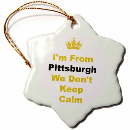 3dRose dont keep calm, Pittsburgh, yellow and black letters on white background, Snowflake Ornament, Porcelain, 3-inch
