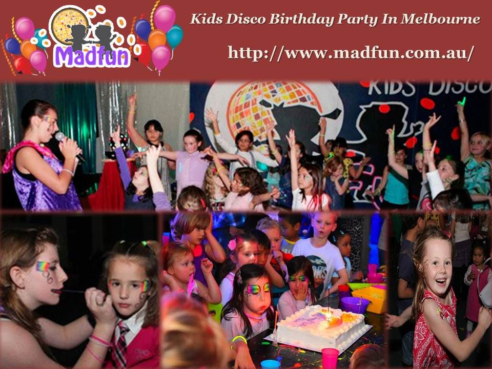 Kids Disco Birthday Party In Melbourne http//www