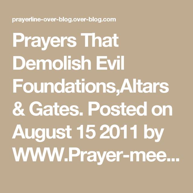 Prayers That Demolish Evil Foundations,Altars & Gates | Pdf | Prayer