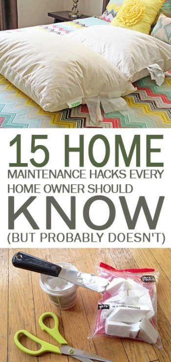 15 Home Maintenance Hacks Every Home Owner Should Know (But Probably Doesn't) - 101 Days of Organization
