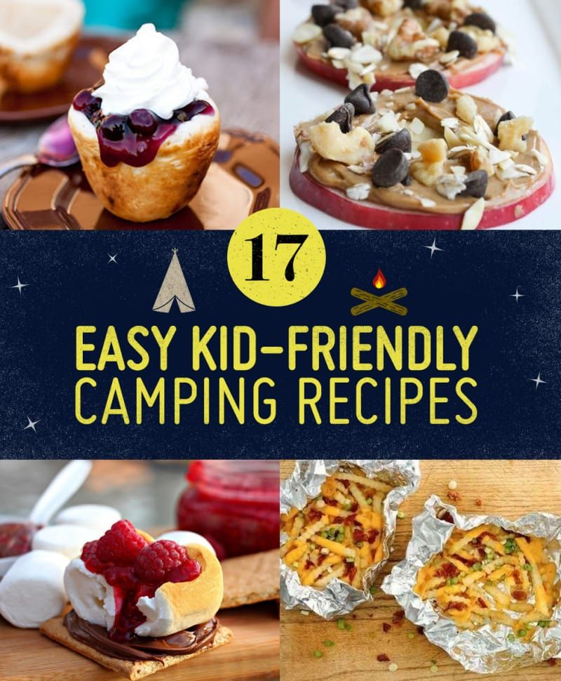 Kids Campfire Cooking And Recipes For Outdoor Cooking For: 17 Easy Campfire Treats Your Kids Will Love