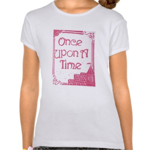 Sold! Thank you to the customer and enjoy! Once Upon A Time, Pink Girls Babydoll Shirt; ArtisanAbigail at Zazzle