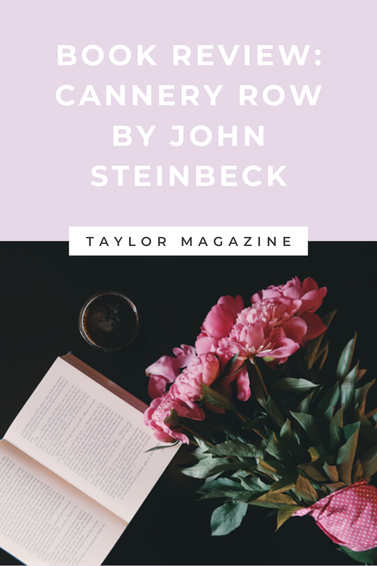 Review Cannery Row By John Steinbeck Taylor Magazine The Tv Show Funny Essay