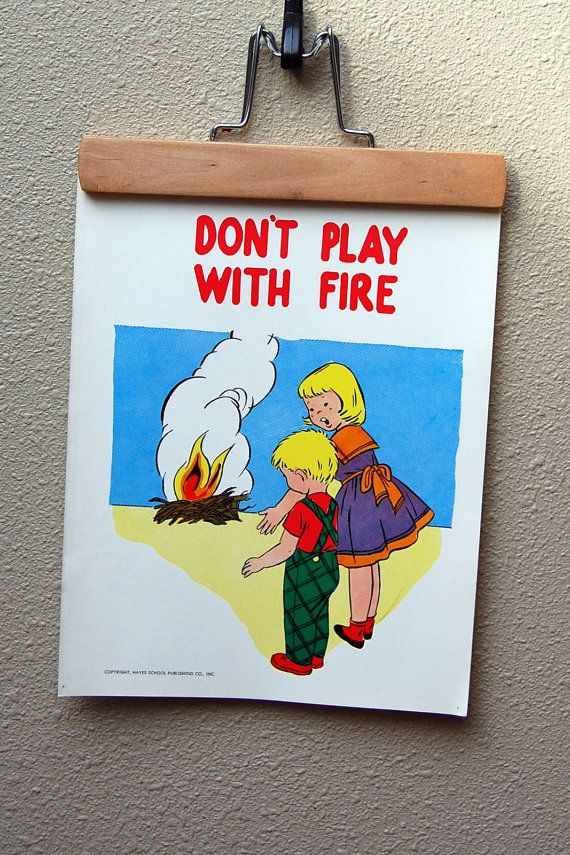School Safety Poster Don T Play With Fire Childrens