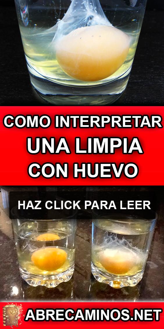 Como Interpretar Una Limpia Con Huevo Limpia Con Huevo Limpiar Malas Energias Limpieza De Malas Energias