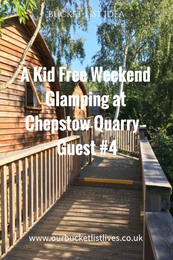 A kid free weekend glamping at Chepstow Quarry - Guest Post #4. Glamping