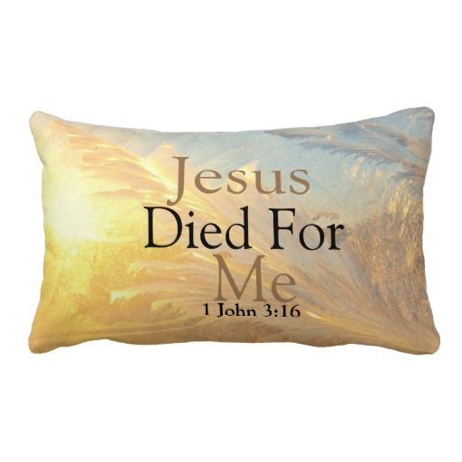 Jesus Died For Me Bible Verse Text Design Pillow