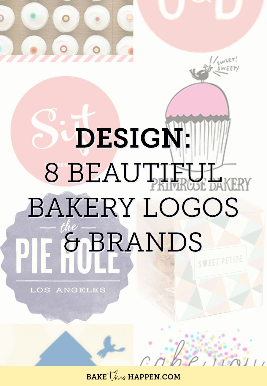 8 BEAUTIFUL BAKERY LOGOS AND BRANDS | Making decisions, Business ...