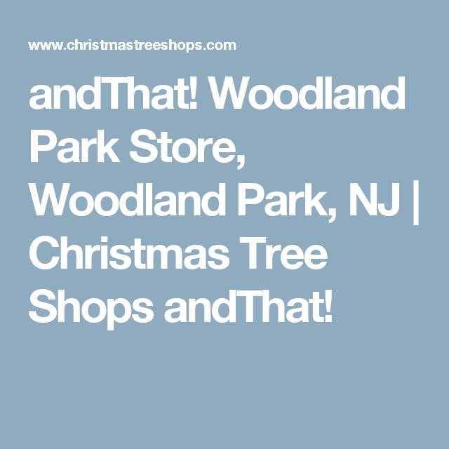 Andthat Woodland Park Store Woodland Park Nj Christmas Tree