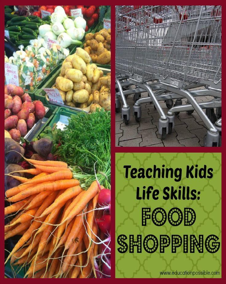 Teaching Kids Life Skills: Food Shopping #kidsnutrition