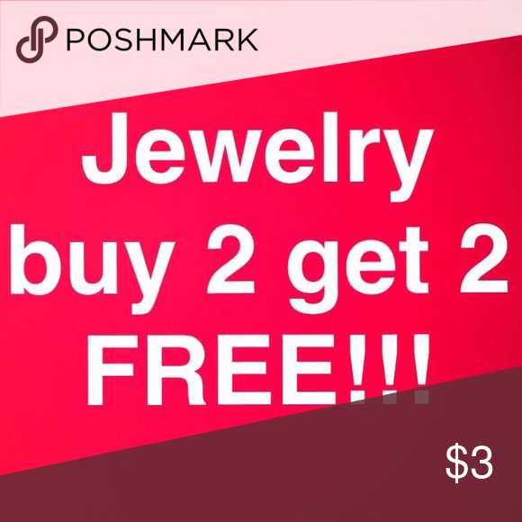 All my jewelry is buy 2 get 2 free All my jewelry is buy 2 get 2 FREE of equal or lesser value ...Also remember 2 or more items is 20% off your bundle .... just simply bundle minus the equal or lesser one!! Thanks Jewelry Necklaces