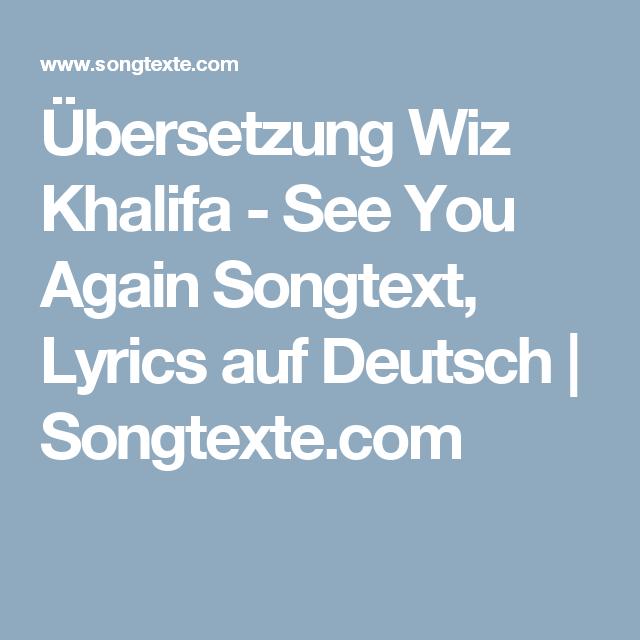übersetzung Wiz Khalifa See You Again Songtext Lyrics Auf