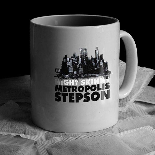 Tazza Metropolis Stepson!