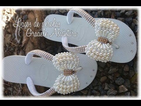 c0658dd4e Chinelo decorado: Manta de pérolas e strass. DIY - YouTube ...