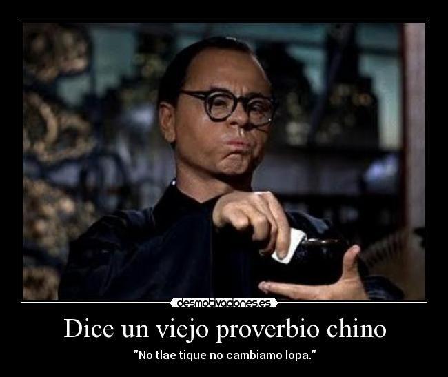 Dice Un Viejo Proverbio Chino Proverbios Chinos Proverbios Viejitos