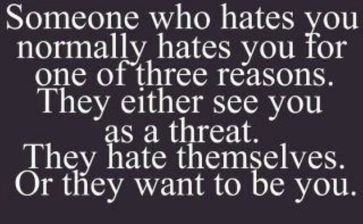 Hate is a secret form of respect