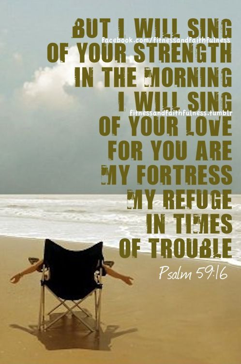 I will sing of your strength