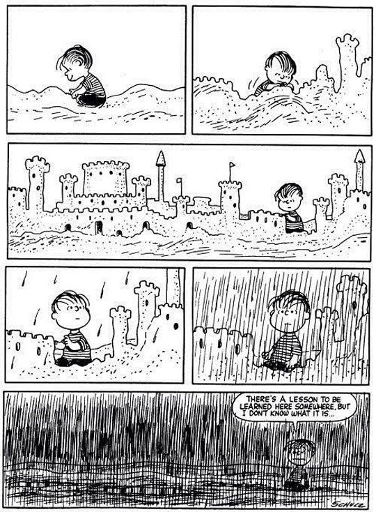 Linus and his Sand Castles, 'he's sure he's learning a lesson'. Charlie Brown & the Peanuts Gang.