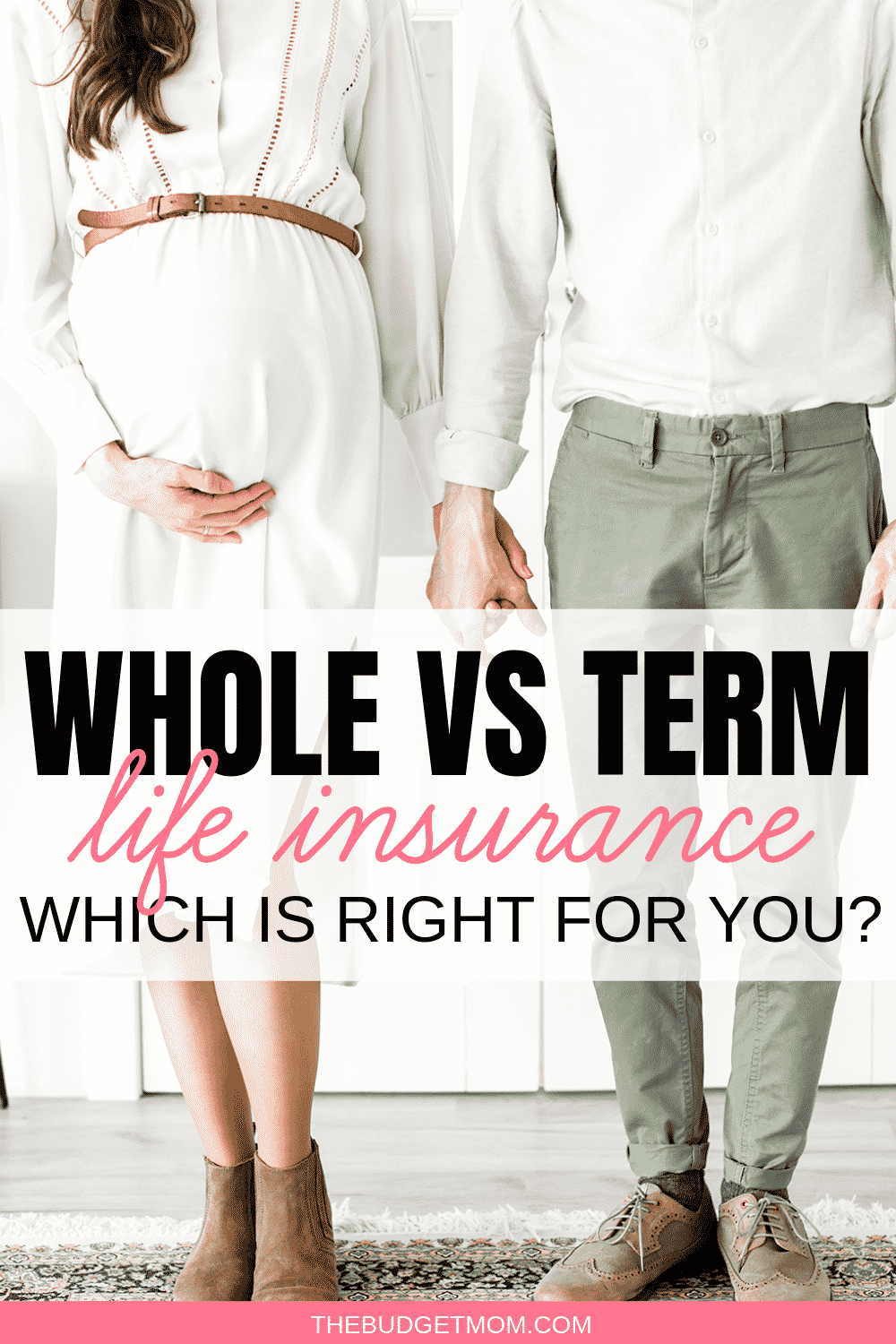 Term Vs Whole Life Insurance Which Is Right For You With Images