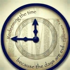 Redeeming the Time       | Quotes | Redeeming the time, Bible words