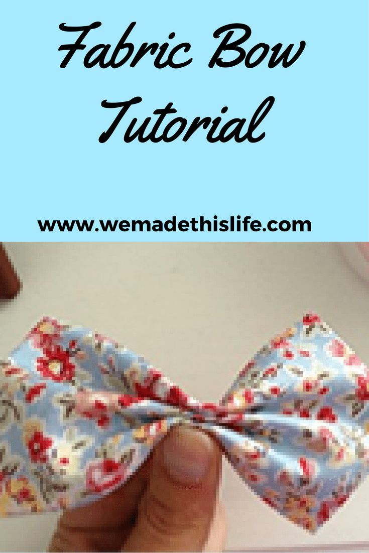 Fabric Bow Tutorial - We Made This Life