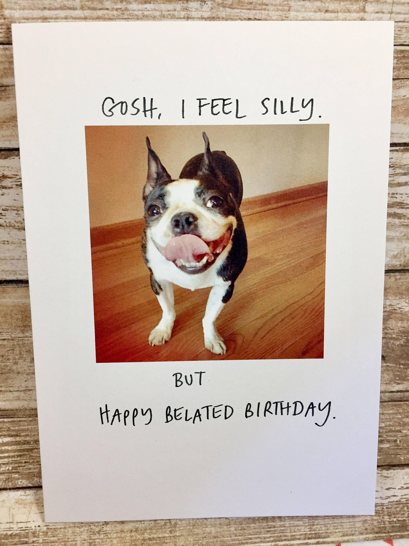 brown card Belated Birthday Card Dog-Gone I missed Your Birthday greeting card A2 Birthday card Dog Doggy